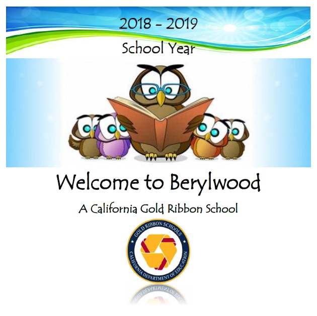 2018-2019 school year - welcome to Berylwood, a California Gold Ribbon school